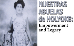 Nuestras Abuelas de Holyoke_edited-1